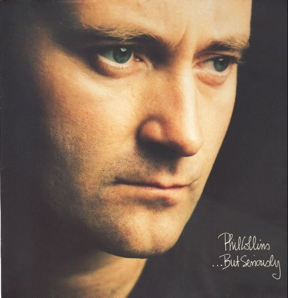 Phil Collins ...But Seriously