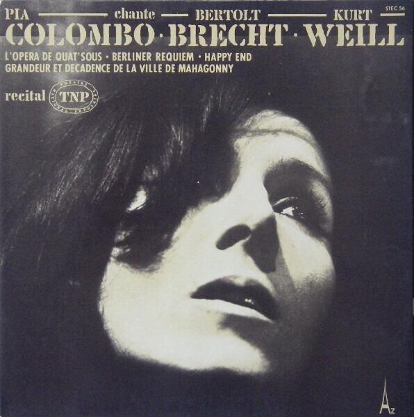 PIA COLOMBO - Chante Bertolt Brecht, Kurt Weill ?? Récital TNP - 33T