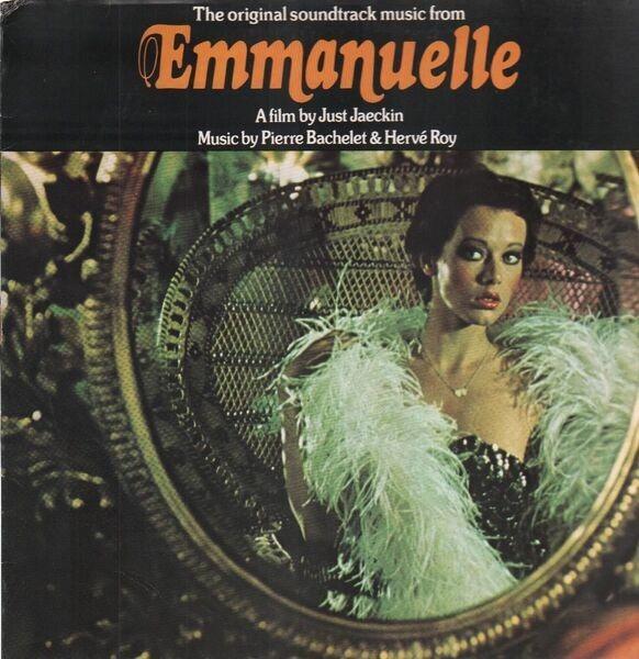 PIERRE BACHELET & HERVÉ ROY - Emmanuelle - The Original Sound Track - LP