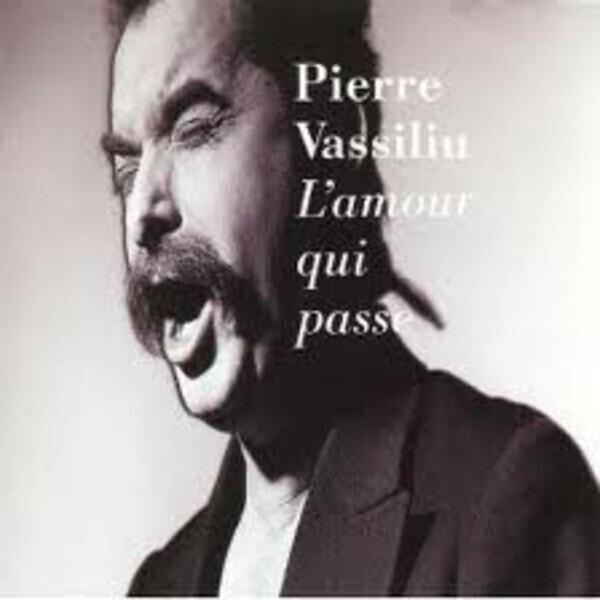PIERRE VASSILIU - L'Amour Qui Passe - 33T