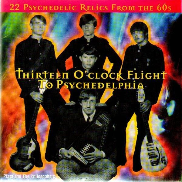 PLATO & THE PHILOSOPHERS / SOMETHING WILD / THE FO - Thirteen O'clock Flight to Psychedelphia - CD