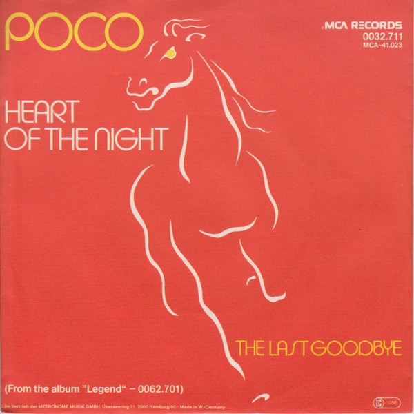 Poco Heart Of The Night / The Last Goodbye