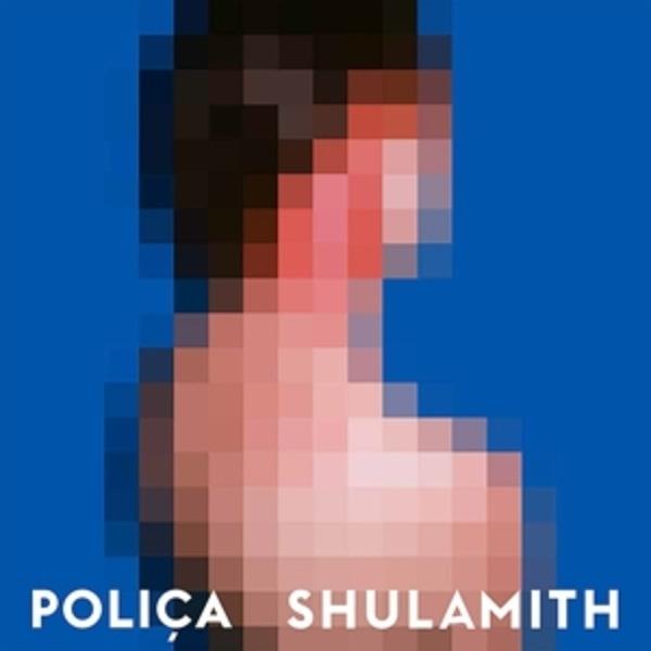 POLICA - Shulamith (DIGIPAK) - CD