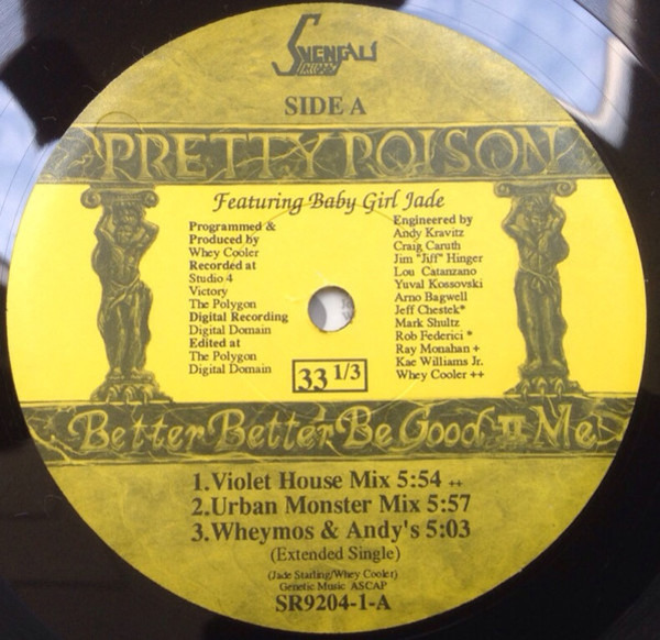 Pretty Poison Better Better Be Good II Me (STILL SEALED)