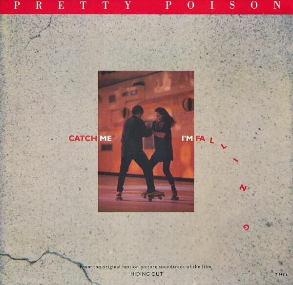 Pretty Poison Catch Me (I'm Falling)