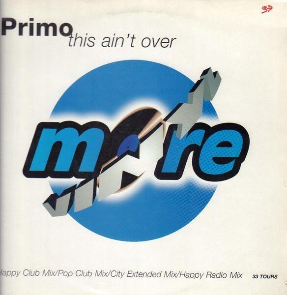 PRIMO - This Ain't Over - Maxi x 1