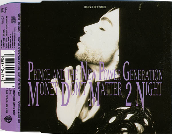 PRINCE AND THE NEW POWER GENERATION - Money Don't Matter 2 Night - CD single