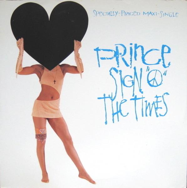 Prince Sign 'O' The Times / La, La, La, He, He, Hee