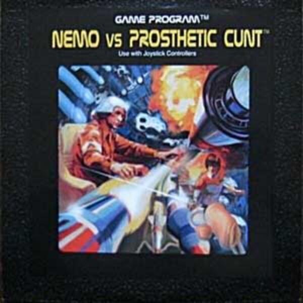 PROSTHETIC CUNT / NEMO - NEMO VS PROSTHETIC CUNT (GAME PROGRAM - Use with Joystick Controllers) (RARE GRINDCORE SPLIT) - 7inch x 1