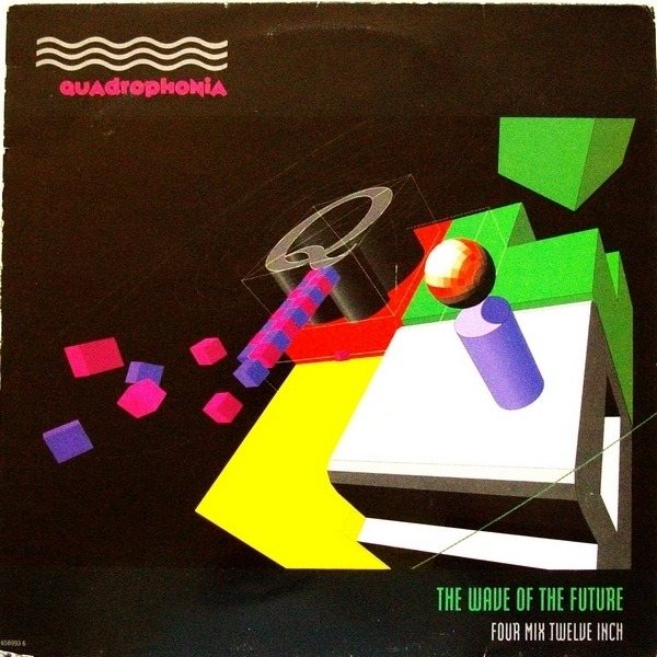 QUADROPHONIA - The Wave Of The Future - 12'' 1枚