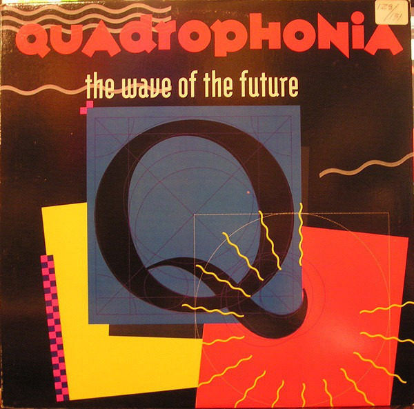 QUADROPHONIA - The Wave Of The Future - 12 inch x 1
