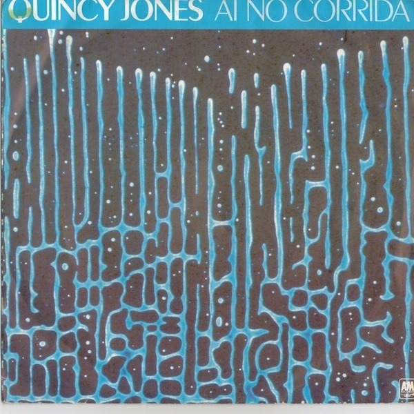 quincy jones ai no corrida / there's a train leavin
