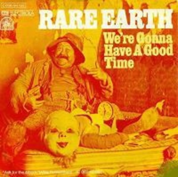 RARE EARTH - Were Gonna Have A Good Time - 45T x 1