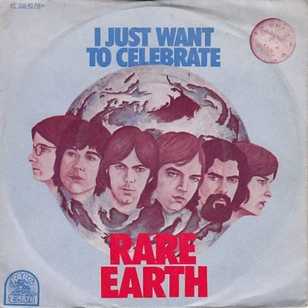 RARE EARTH - I Just Want To Celebrate - 45T x 1