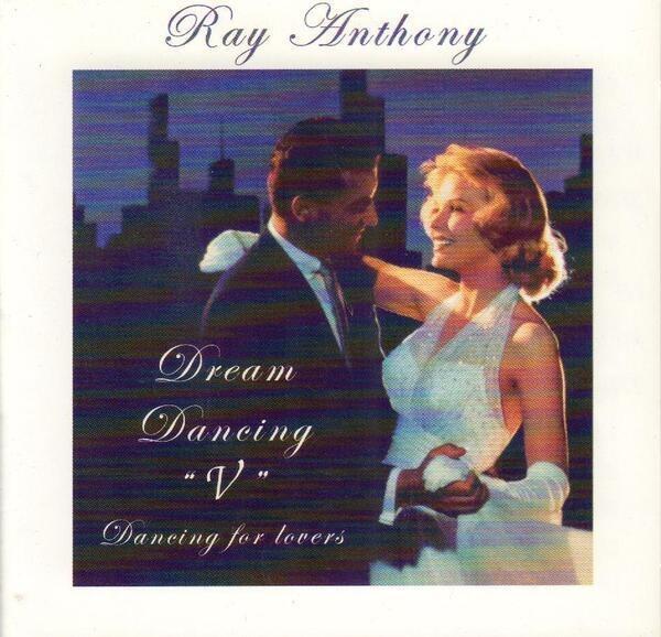 RAY ANTHONY - Dream Dancing V - CD