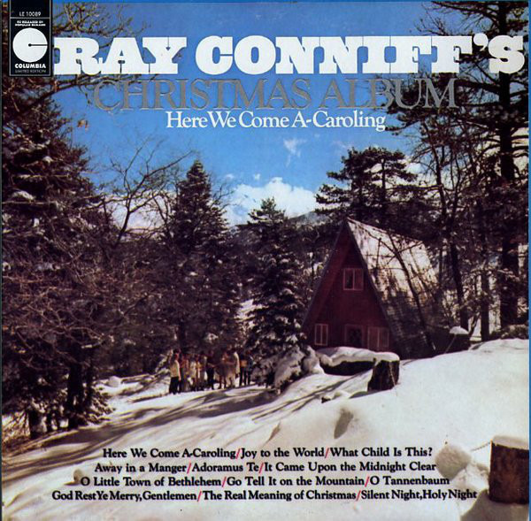 Ray Conniff Ray Conniff's Christmas Album: Here We Come A-Caroling
