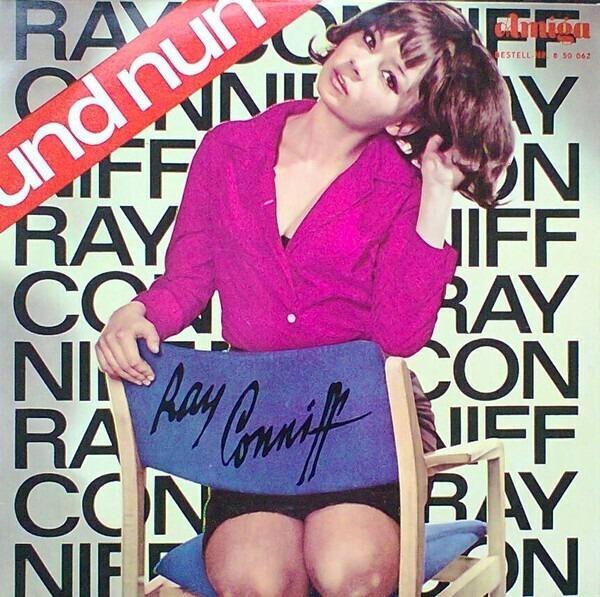 #<Artist:0x00007f4e0fdbdb98> - Und Nun: Ray Conniff