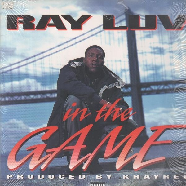 Ray Luv In The Game