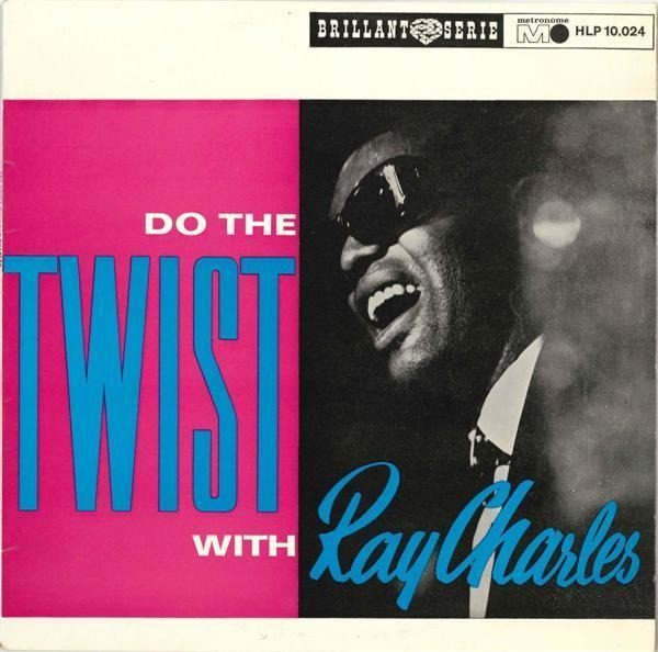Ray Charles Do The Twist With Ray Charles