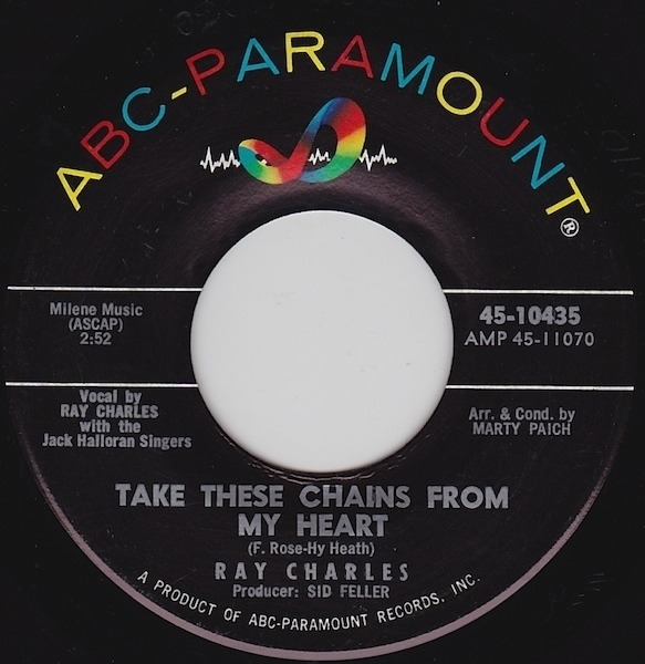 RAY CHARLES / RAY CHARLES AND HIS ORCHESTRA - Take These Chains From My Heart - 7inch x 1