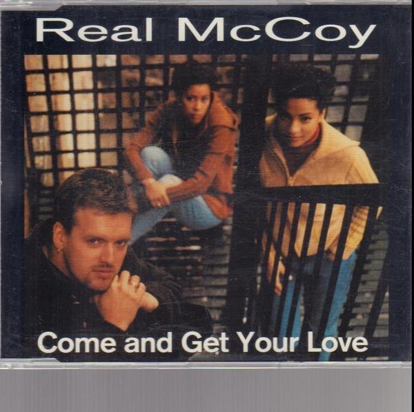 REAL MCCOY - Come and get your love - CD single