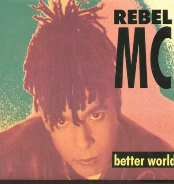 REBEL MC - Better World - Maxi x 1