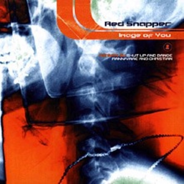 RED SNAPPER - Image Of You (CD1) - MCD