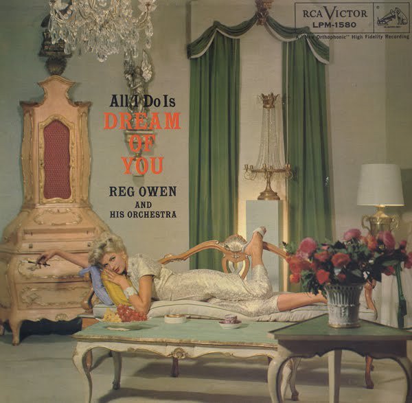 REG OWEN AND HIS ORCHESTRA - All I Do Is Dream Of You - LP