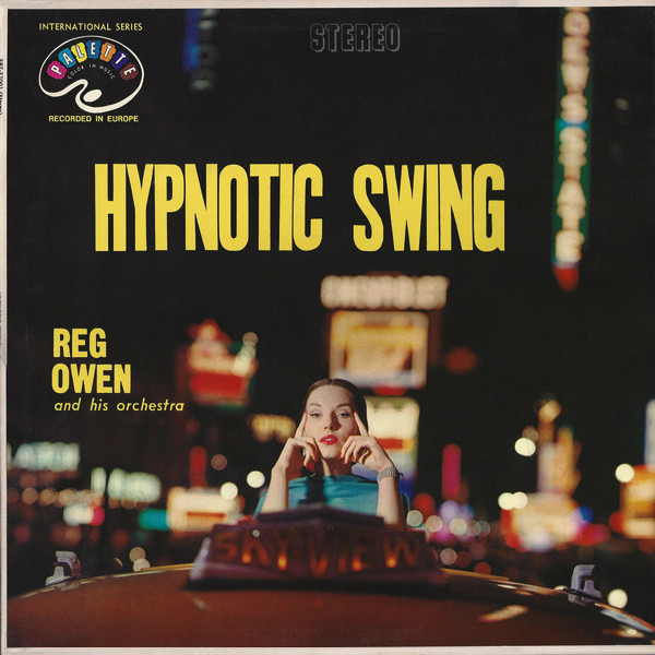 REG OWEN AND HIS ORCHESTRA - Hypnotic Swing - LP