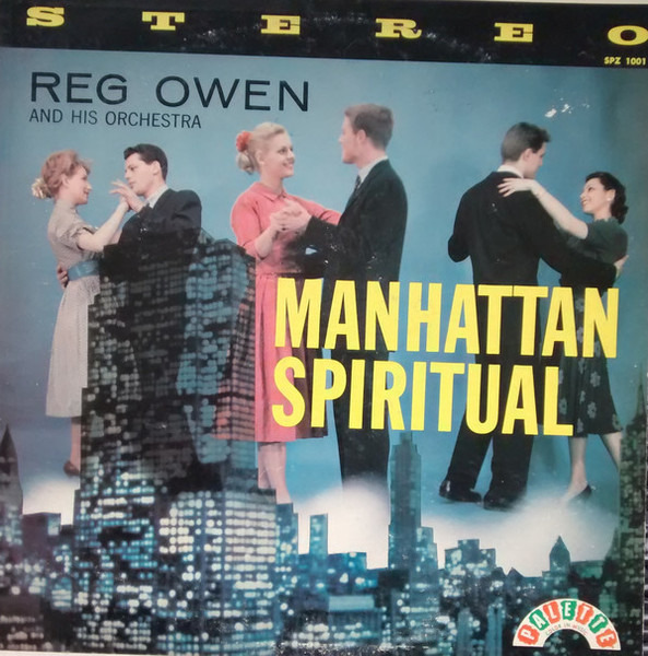 REG OWEN AND HIS ORCHESTRA - Manhattan Spiritual - LP