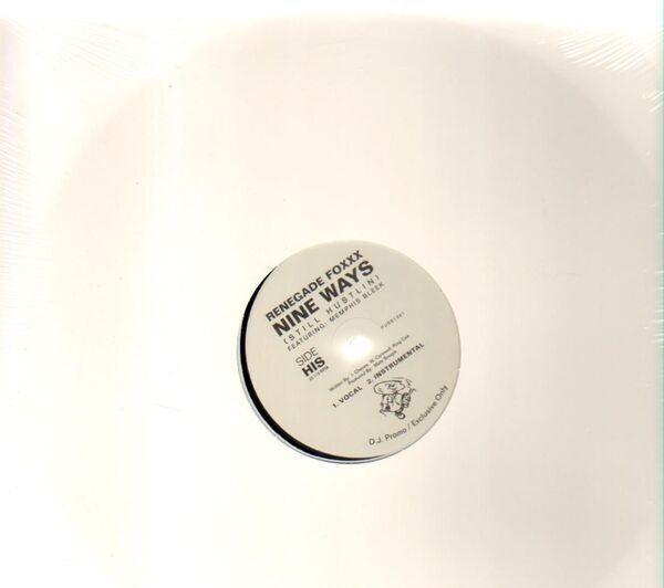 Renegade Foxxx Featuring Memphis Bleek & Kym Rae Nine Ways (Still Hustlin)