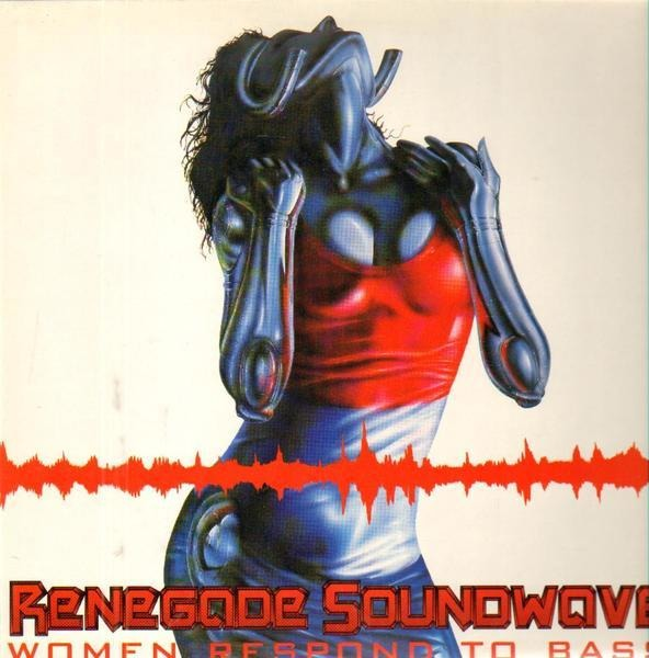 RENEGADE SOUNDWAVE - Women Respond To Bass (WHITE LABEL) - Maxi x 1