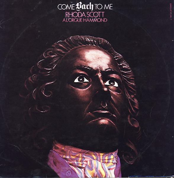 RHODA SCOTT - A L'Orgue Hammond Vol. 3 Come Bach To Me - 33T