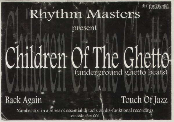 Children Of The Ghetto (Underground Ghetto Beats)