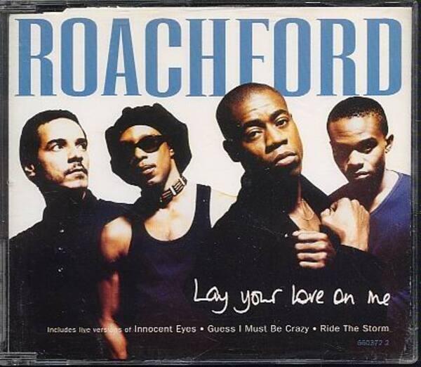 ROACHFORD - Lay Your Love On Me - CD single