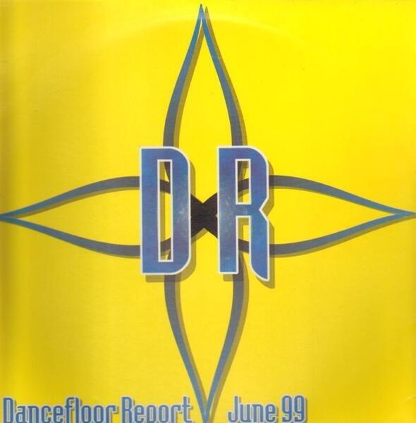 ROBBIE RIVERA,  D-MONSTA A.O. - Dancefloor Report - June 99 - 33T x 2