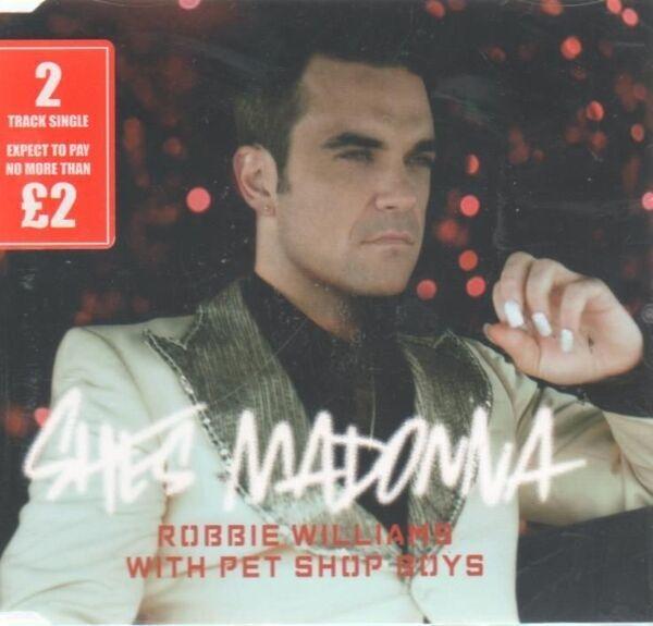 ROBBIE WILLIAMS WITH PET SHOP BOYS - She's Madonna - CD single