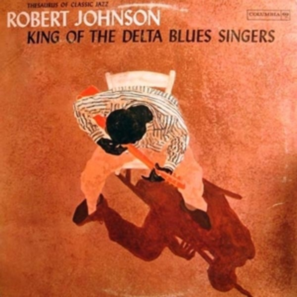 #<Artist:0x00007f2c1a21dfe8> - King Of The Delta Blues Singers Vol. 1
