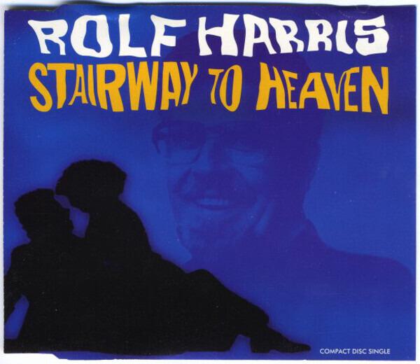 ROLF HARRIS - Stairway To Heaven - CD single