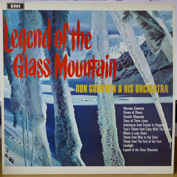 Ron Goodwin And His Orchestra Legend Of The Glass Mountain