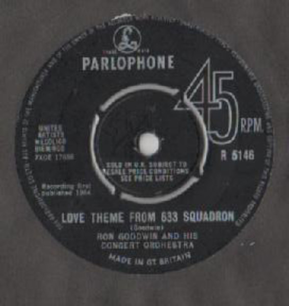 Ron Goodwin And His Orchestra 633 Squadron / Love Theme From 633 Squadron