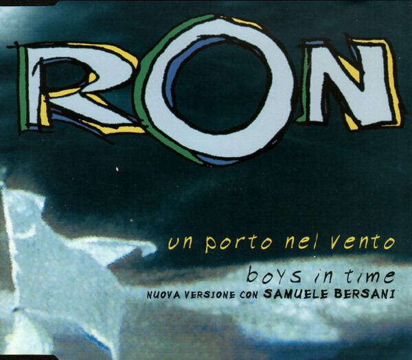 RON - Un Porto Nel Vento / Boys In Time - CD single