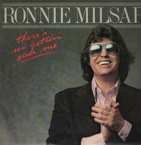 There's No Gettin' Over Me - Ronnie Milsap