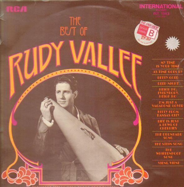 #<Artist:0x007f2780a699c0> - The Best Of Rudy Vallee