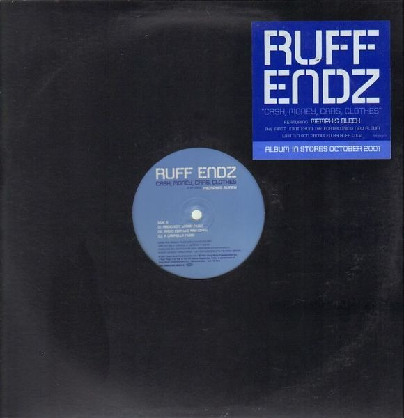 Ruff Endz feat. Memphis Bleek Cash, Money, Cars, Clothes (PROMO)