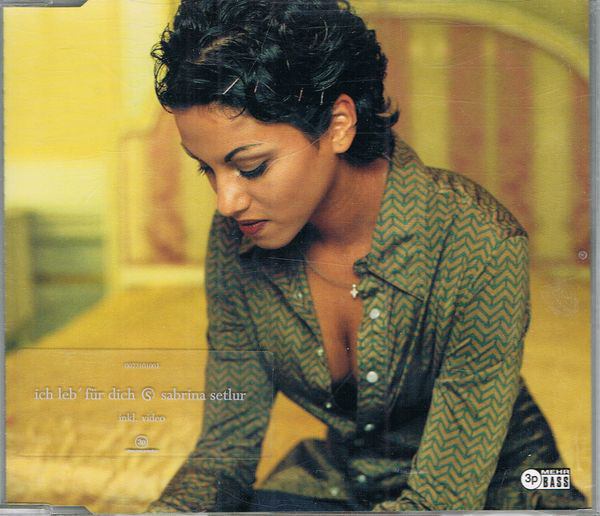 SABRINA SETLUR - Ich Leb' Für Dich - CD single