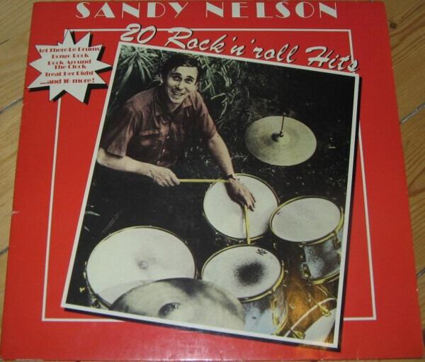 Sandy Nelson 20 Rock 'N' Roll Hits