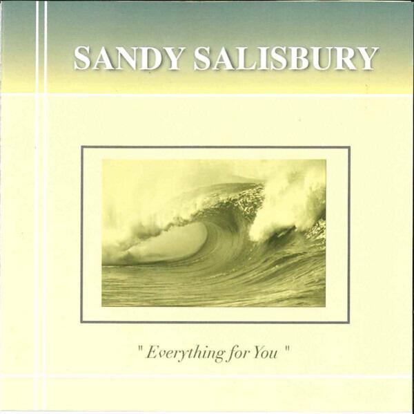 Sandy Salisbury 'Everything For You'