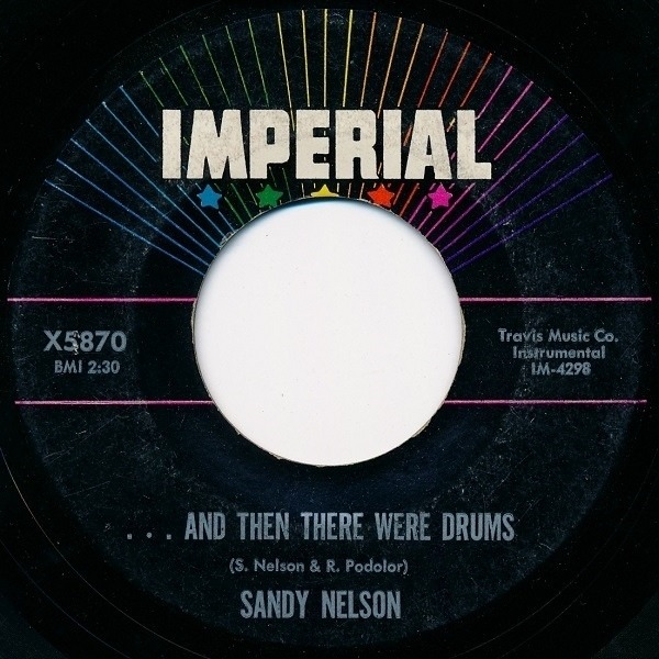 Sandy Nelson ... And Then There Were Drums