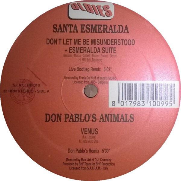 Santa Esmeralda / Don Pablo's Animals / Roby Benve Don't Let Me Be Misunderstood + Esmeralda Suite / Venus / Gringo